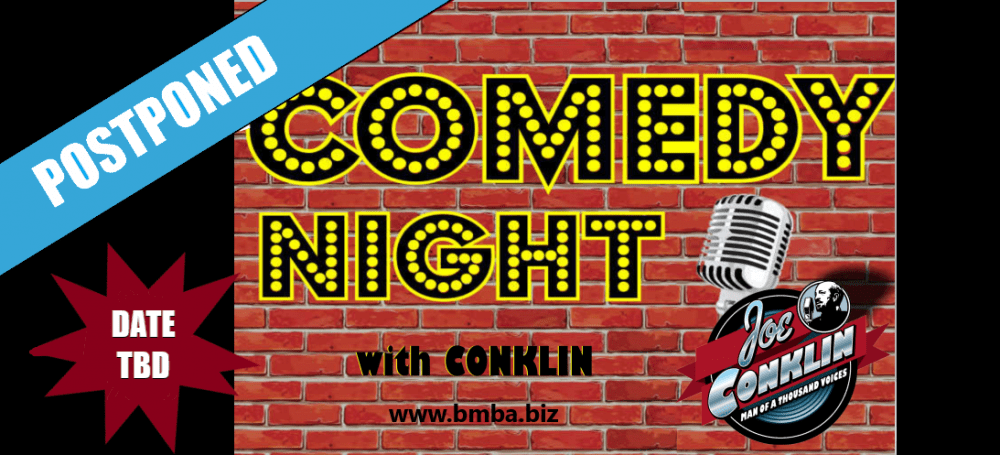 comedy night is POSTPONED
